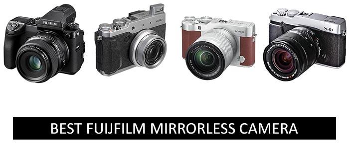 Best Fujifilm Mirrorless Camera