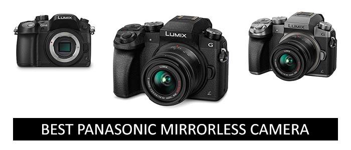 Best Panasonic Mirrorless Camera